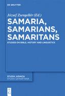 Samaria, Samarians, Samaritans [Pdf/ePub] eBook