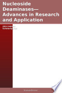 Nucleoside Deaminases   Advances in Research and Application  2012 Edition