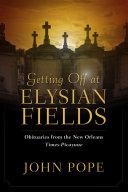 Getting Off at Elysian Fields [Pdf/ePub] eBook