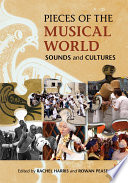 Pieces Of The Musical World Sounds And Cultures PDF