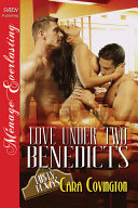 Love Under Two Benedicts [The Lusty, Texas Collection]