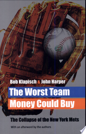 Free Read Online The Worst Team Money Could Buy PDF Book - Read Full Book