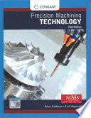 Precision Machining Technology + Student Workbook and Project Manual