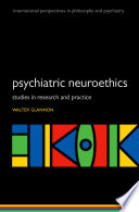 Psychiatric Neuroethics