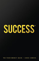 Success... Or Your Money Back Online Book