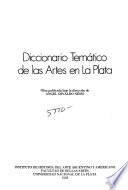 Diccionario temático de las artes en La Plata