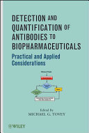 Detection and Quantification of Antibodies to Biopharmaceuticals