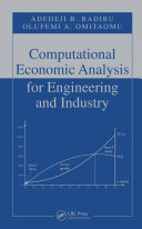 Computational Economic Analysis for Engineering and Industry