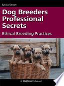 Dog Breeder s Professional Secrets