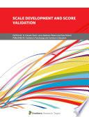 Scale Development and Score Validation