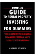 Complete Guide To Rental Property Investing For Dummies Book