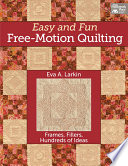 Easy and Fun Free Motion Quilting