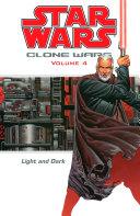 Star Wars: Clone Wars Volume 4 Light and Dark