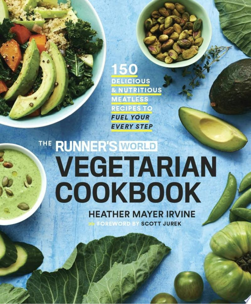 The Runner s World Vegetarian Cookbook