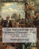 The Sketchbook of Geoffrey Crayon  1819   By  Washington Irving