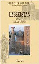 Copertina Libro Uzbekistan. Nelle steppe dell'Asia Centrale