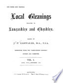 Local Gleanings Relating to Lancashire and Cheshire Book PDF