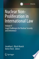 Nuclear Non-Proliferation in International Law - Volume V