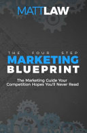 The Four Step Marketing Blueprint