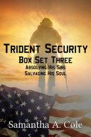 Trident Security Series Box Set Three