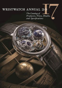 Pdf Wristwatch Annual 2017: The Catalog of Producers, Prices, Models, and Specifications Telecharger