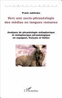 Vers une socio-phraséologie des médias en langues romanes [Pdf/ePub] eBook