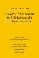 Vis attractiva concursus und die Europäische Insolvenzverordnung