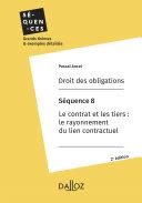 Pdf Droit des obligations. Séquence 8 - Le contrat et les tiers : le rayonnement du lien contractuel Telecharger