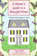 A Parent s Guide to a Peaceful Home