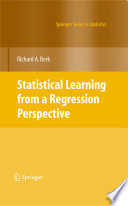 Statistical Learning from a Regression Perspective Book