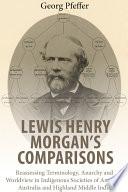 Lewis Henry Morgan s Comparisons