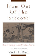 From Out of the Shadows: Mexican Women in Twentieth-Century ...