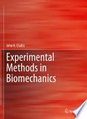 Experimental Methods in Biomechanics