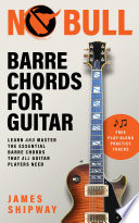 No Bull Barre Chords for Guitar