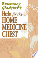 Rosemary Gladstar S Herbs For The Home Medicine Chest PDF