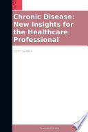 Chronic Disease New Insights For The Healthcare Professional 2012 Edition Book PDF