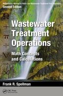 Mathematics Manual for Water and Wastewater Treatment Plant Operators, Second Edition: Wastewater Treatment Operations