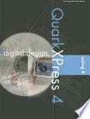 Digital Design Using QuarkXPress 4