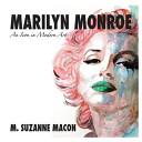 Marilyn Monroe an Icon in Modern Art