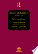 History of Humanity – Vol. VII – The Twentieth Century  : Scientific and Cultural Development