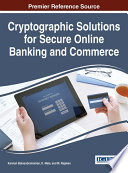 Cryptographic Solutions for Secure Online Banking and Commerce Book