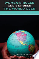 Women s Roles and Statuses the World Over Book PDF