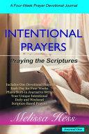 Intentional Prayers   Praying the Scriptures