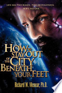 How to Stay Out of the City Beneath Your Feet Book