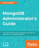 Mongodb Administrator s Guide