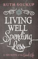Living Well, Spending Less Pdf/ePub eBook