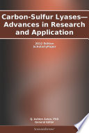 Carbon Sulfur Lyases Advances In Research And Application 2012 Edition Book PDF