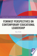 Feminist Perspectives On Contemporary Educational Leadership