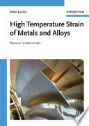 High Temperature Strain of Metals and Alloys