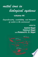 Metal Ions In Biological Systems, Volume 44